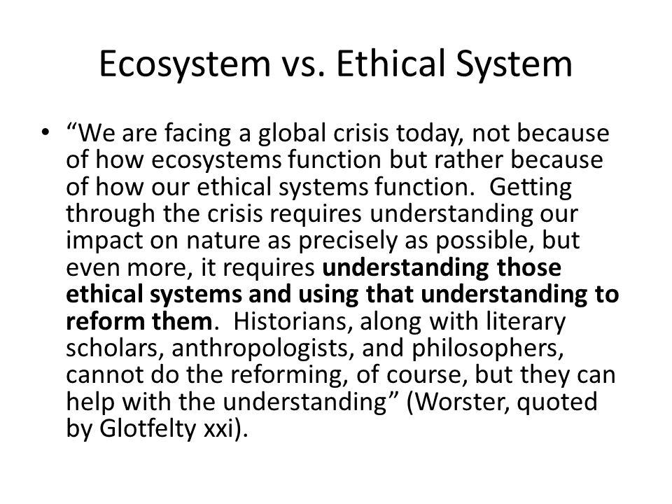 Ecosystem vs. Ethical System