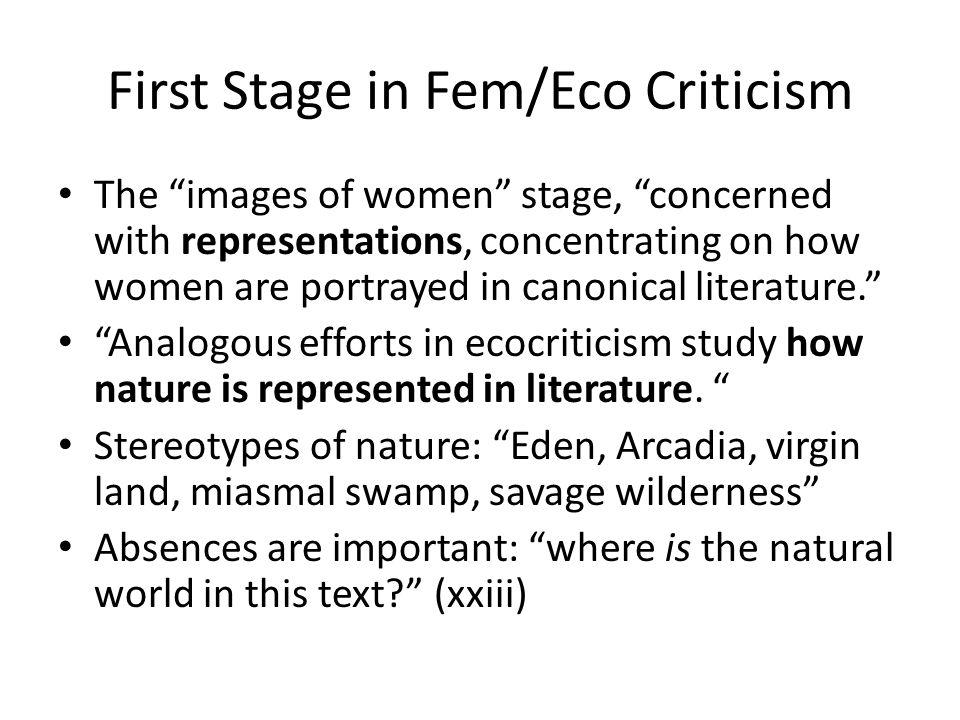 First Stage in Fem/Eco Criticism