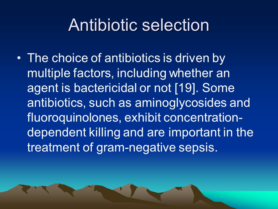 Antibiotic selection