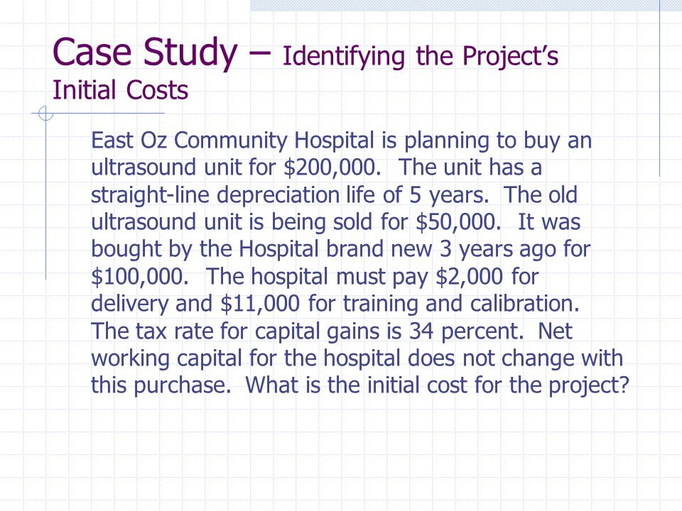 Case Study – Identifying the Project's Initial Costs