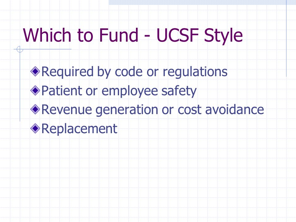 Which to Fund - UCSF Style