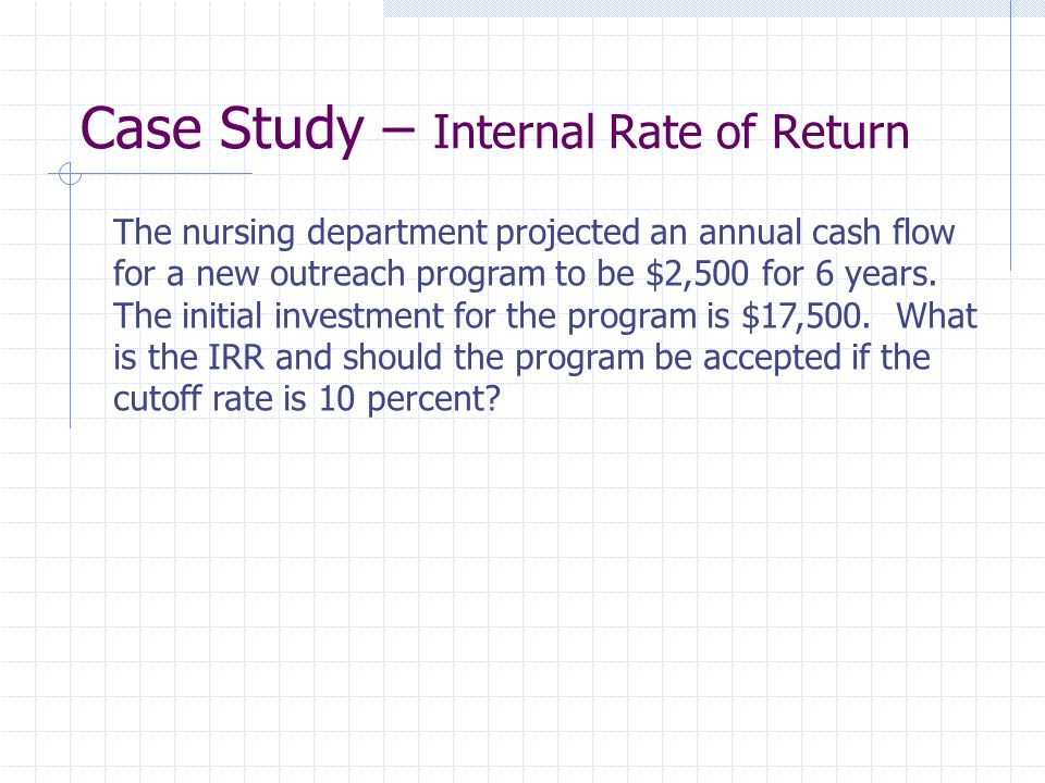 Case Study – Internal Rate of Return