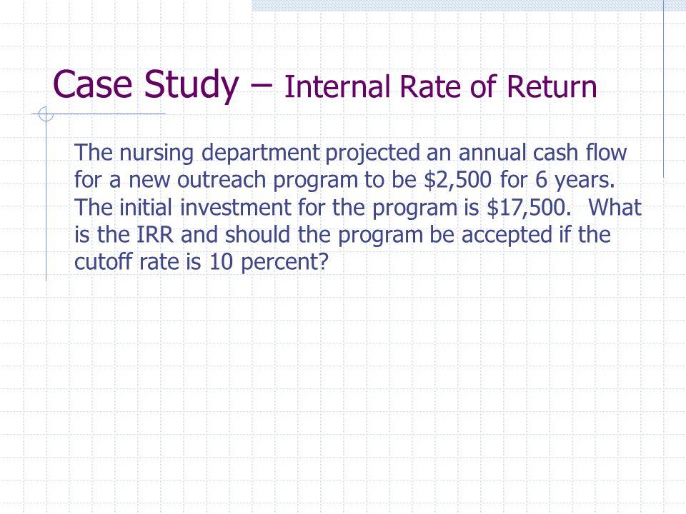 Case Study – Internal Rate of Return