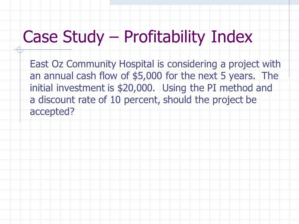 Case Study – Profitability Index