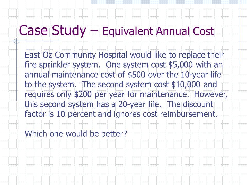 Case Study – Equivalent Annual Cost