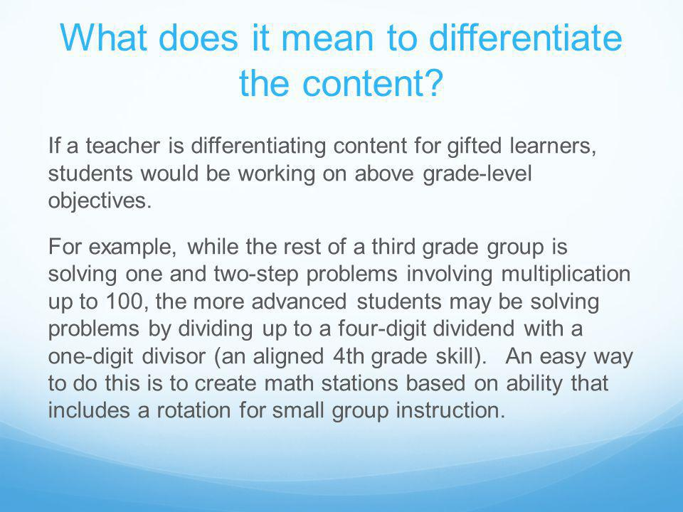 What does it mean to differentiate the content