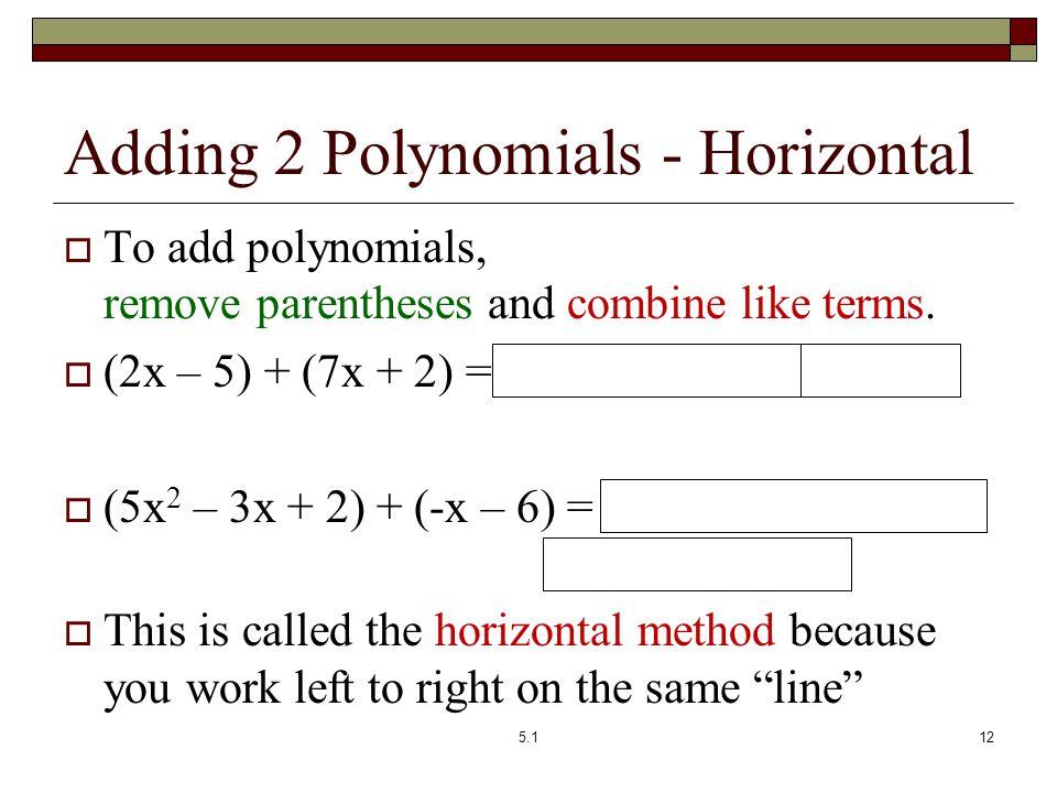 Adding 2 Polynomials - Horizontal