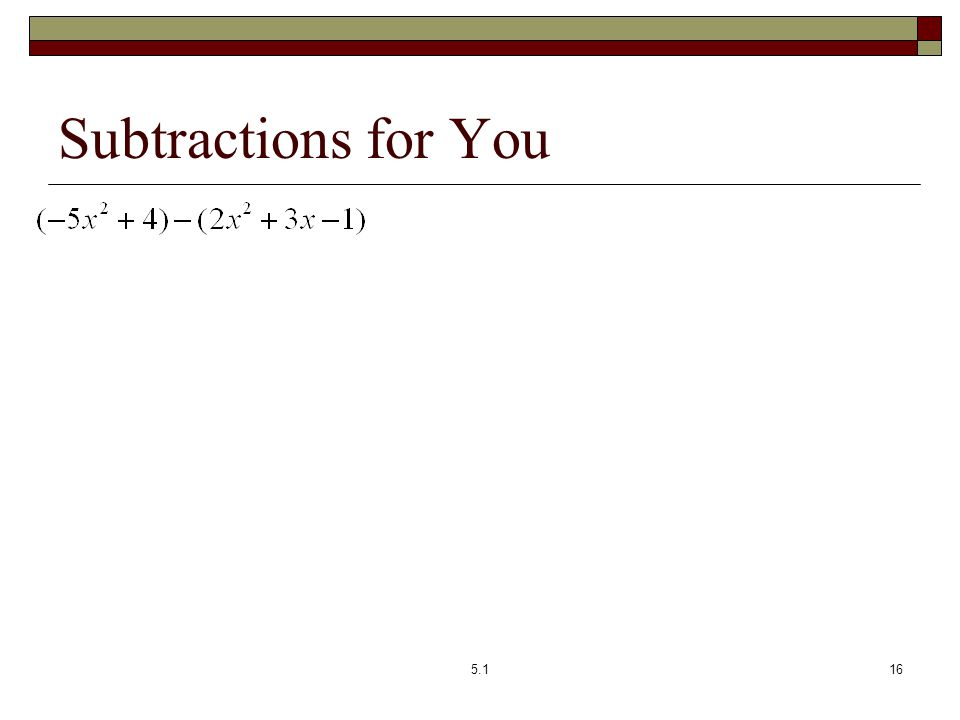 Subtractions for You 5.1
