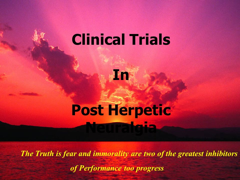 Clinical Trials In Post Herpetic Neuralgia