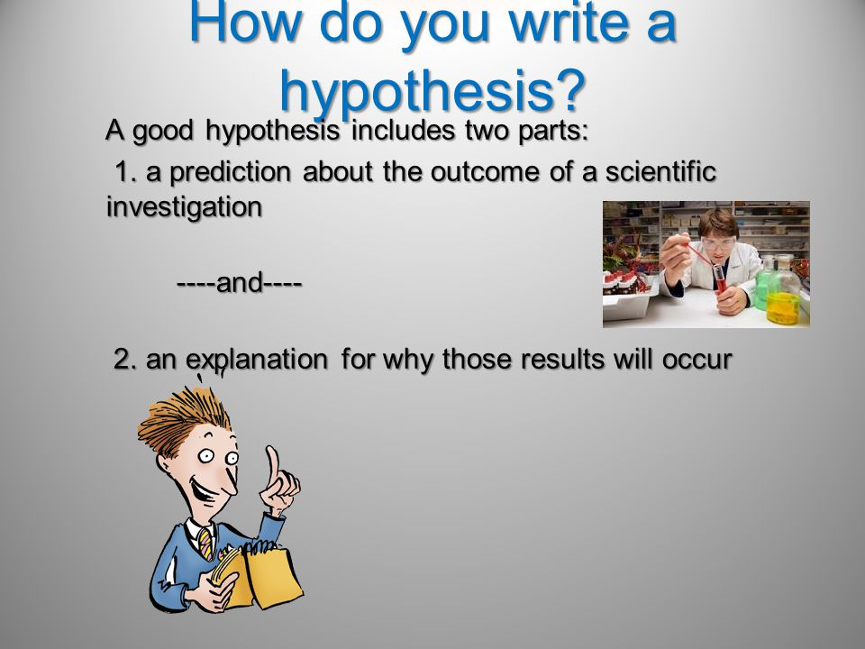 How do you write a hypothesis