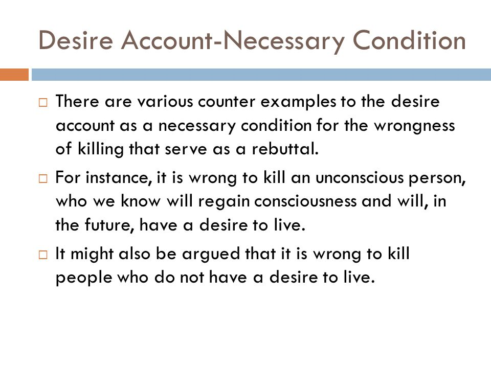 Desire Account-Necessary Condition