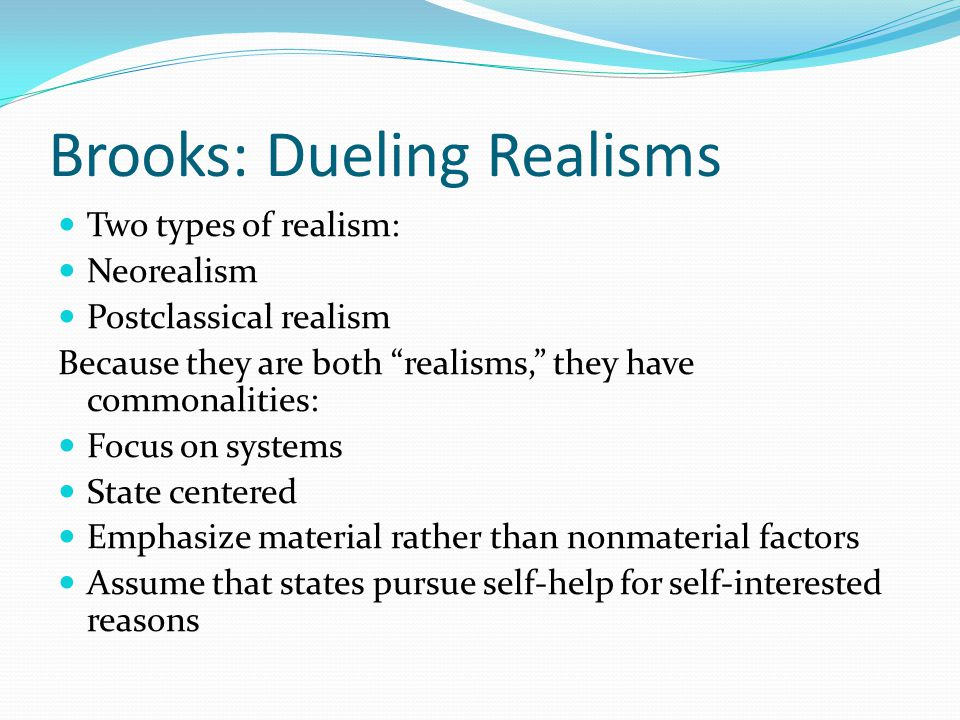 Brooks: Dueling Realisms