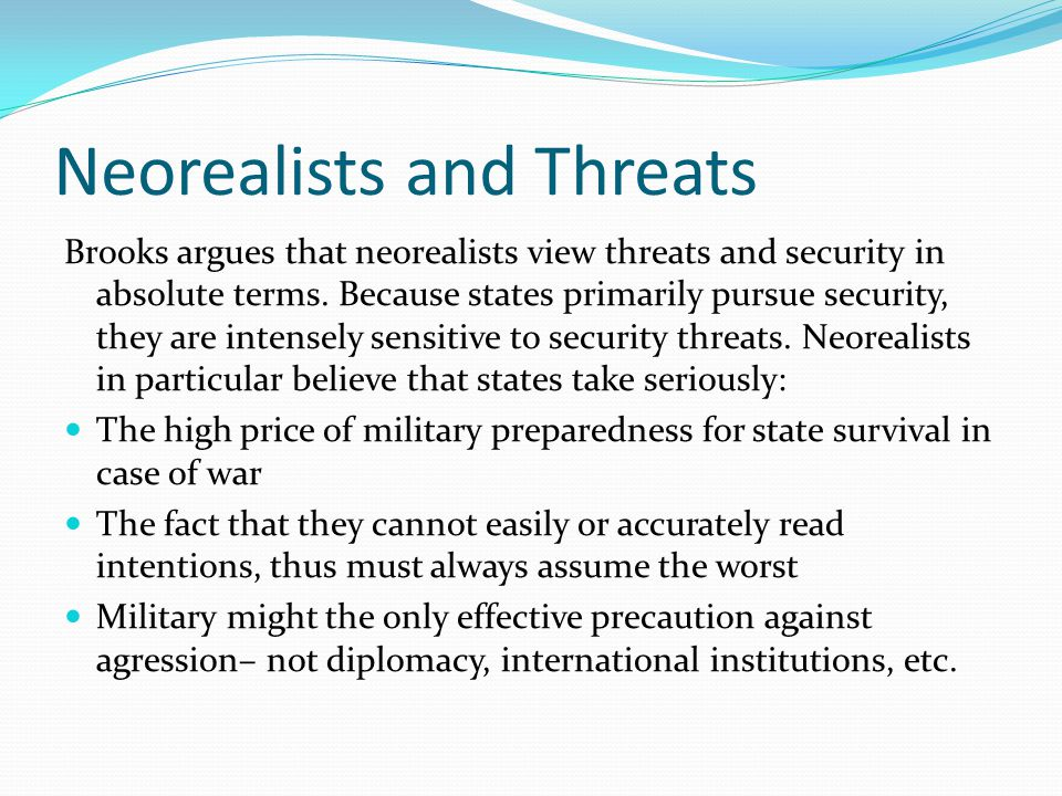 Neorealists and Threats