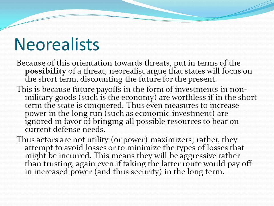 Neorealists