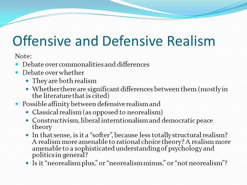 Offensive and Defensive Realism