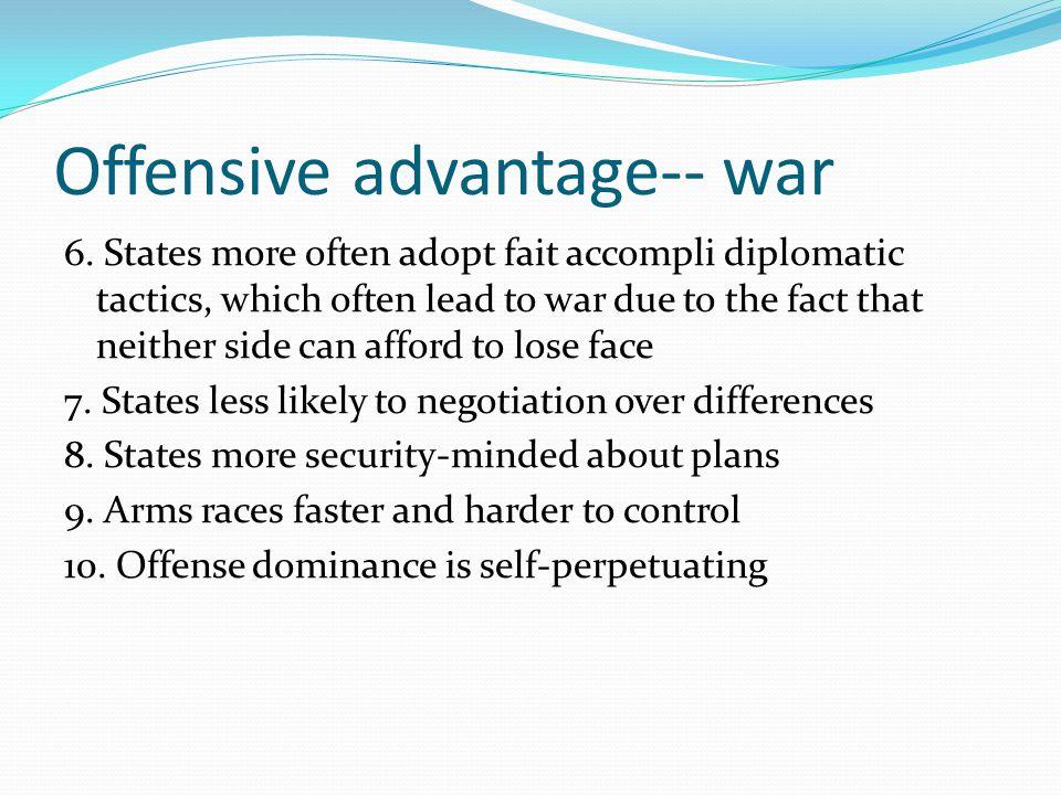 Offensive advantage-- war