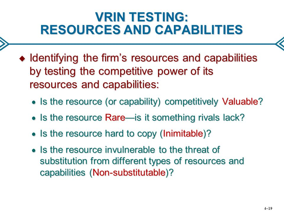 VRIN TESTING: RESOURCES AND CAPABILITIES