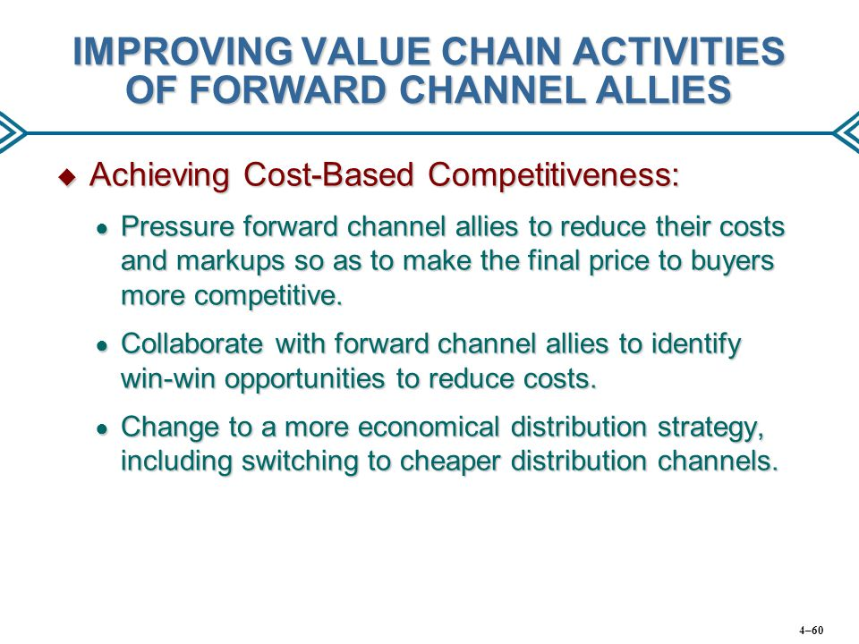 IMPROVING VALUE CHAIN ACTIVITIES OF FORWARD CHANNEL ALLIES