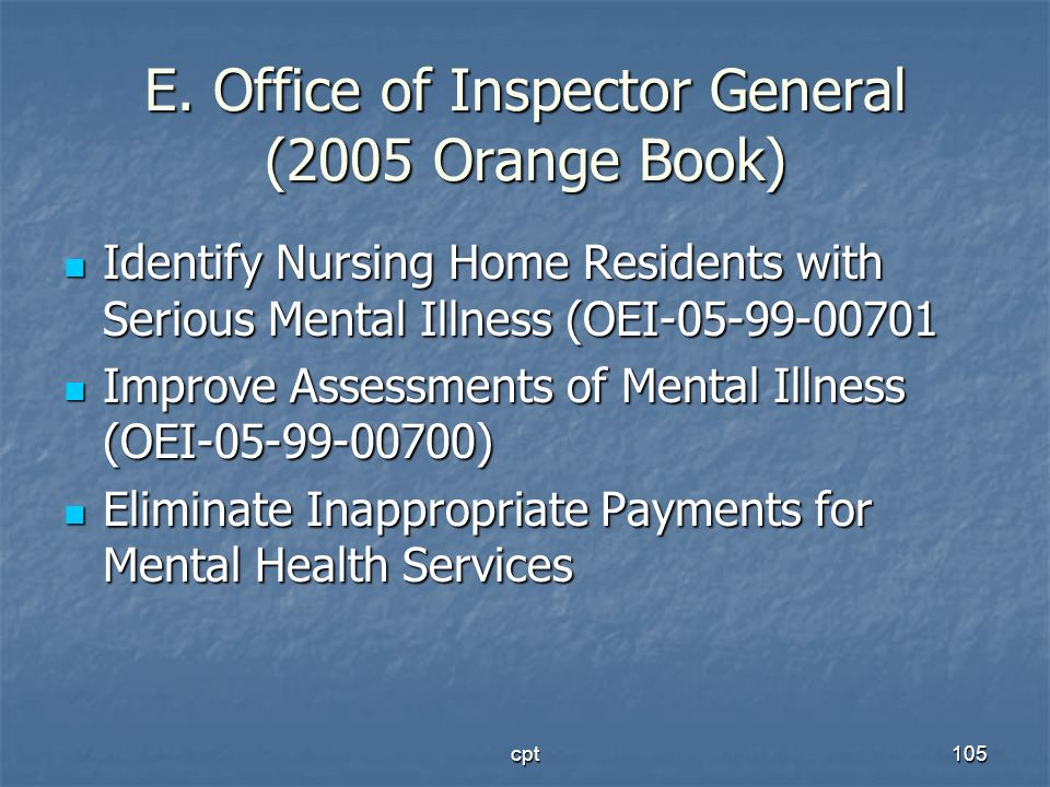 E. Office of Inspector General (2005 Orange Book)