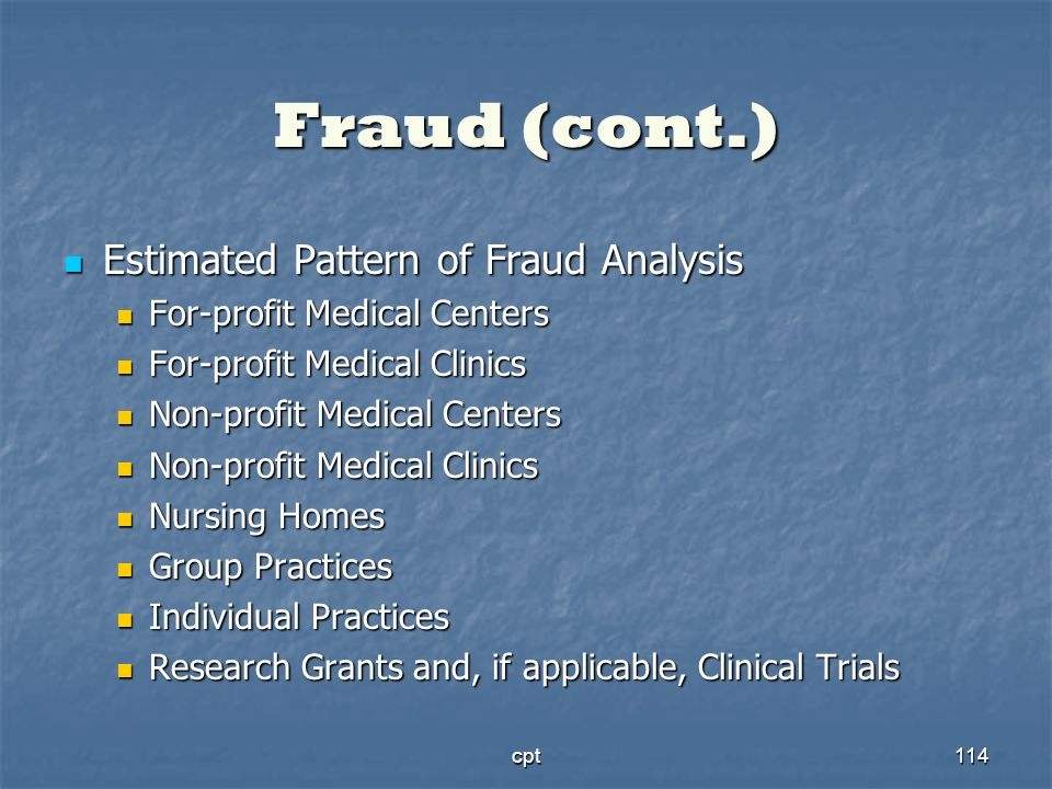 Fraud (cont.) Estimated Pattern of Fraud Analysis