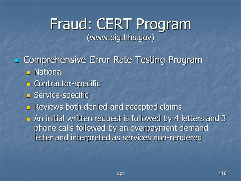 Fraud: CERT Program (www.oig.hhs.gov)