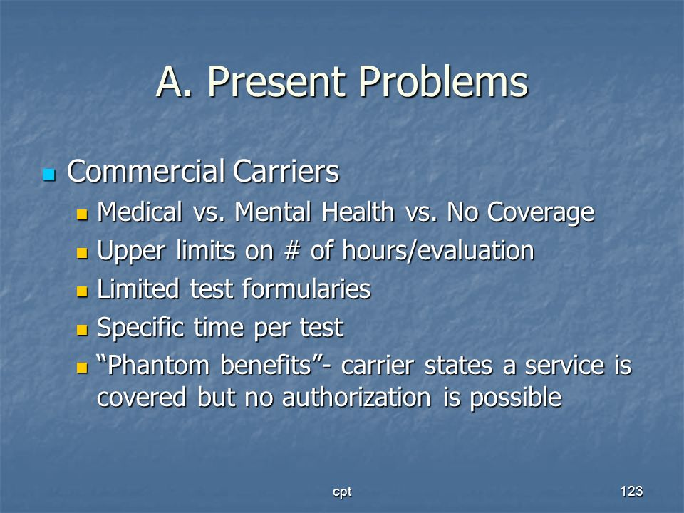 A. Present Problems Commercial Carriers