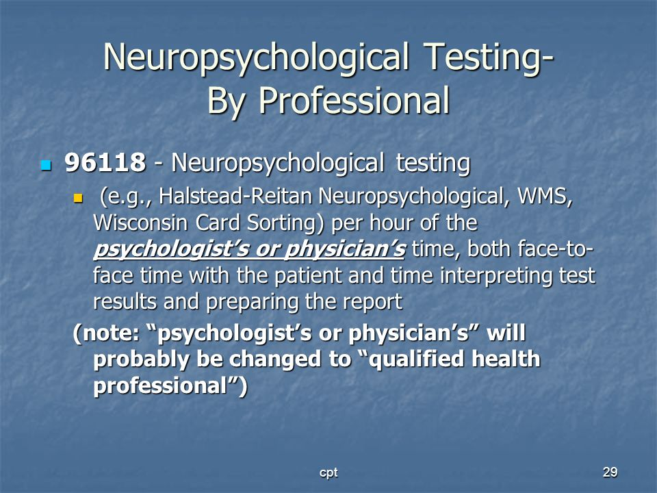 Neuropsychological Testing- By Professional