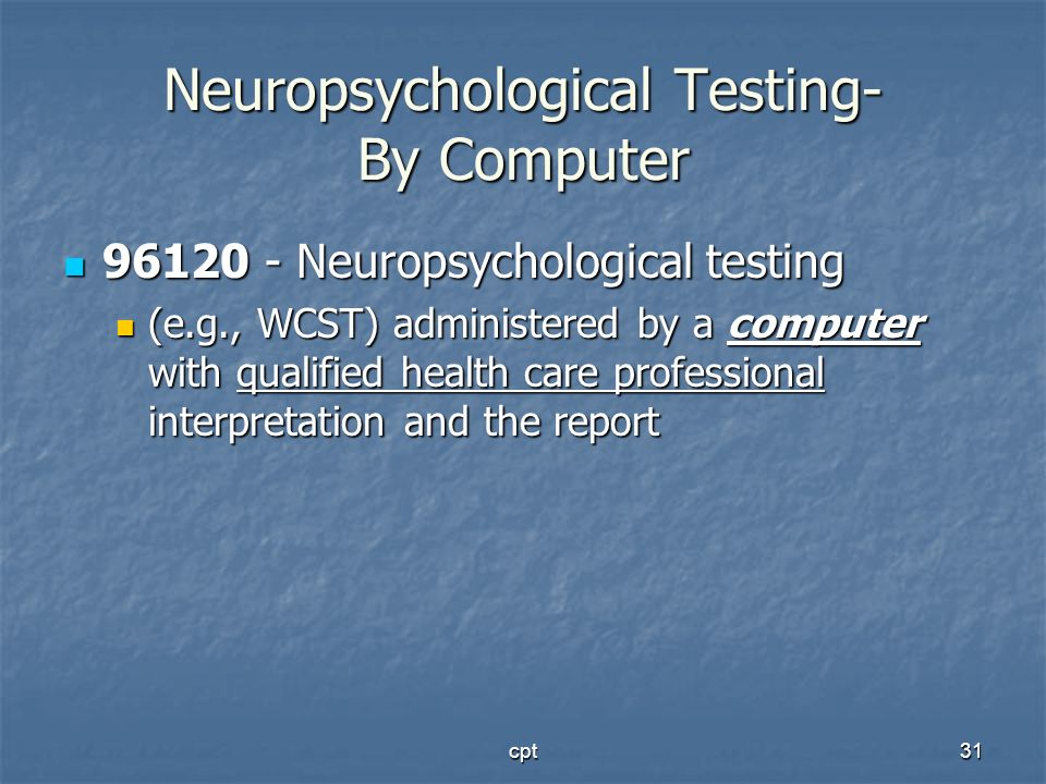 Neuropsychological Testing- By Computer