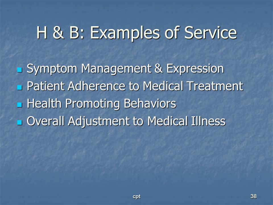 H & B: Examples of Service