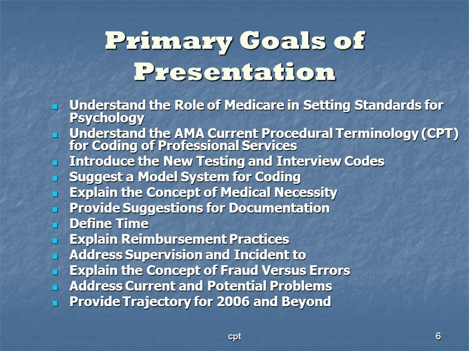 Primary Goals of Presentation