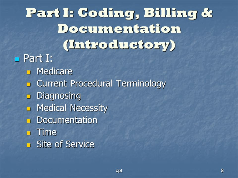 Part I: Coding, Billing & Documentation (Introductory)