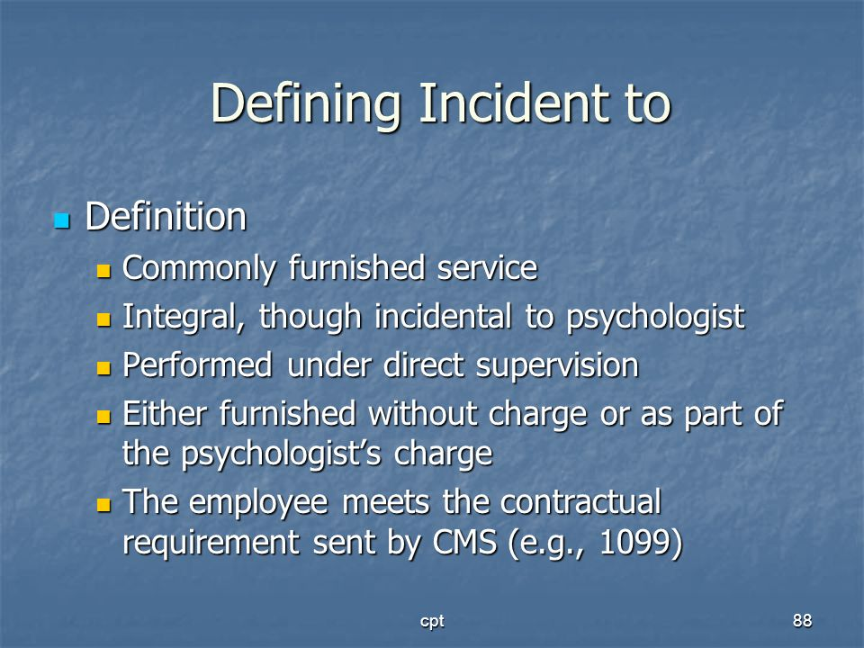 Defining Incident to Definition Commonly furnished service
