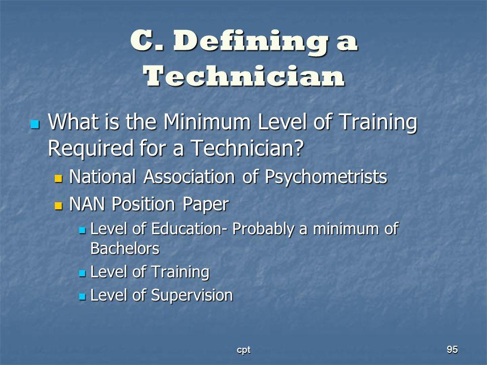 C. Defining a Technician