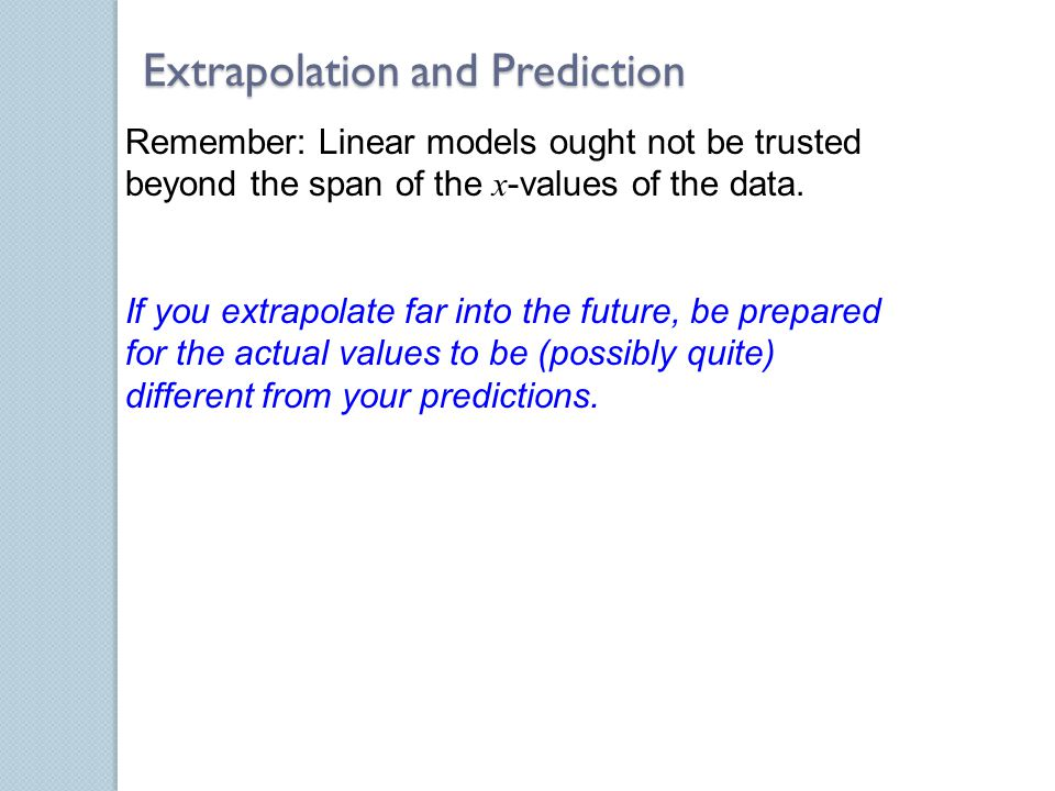 Extrapolation and Prediction
