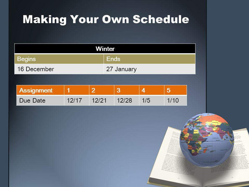 Making Your Own Schedule