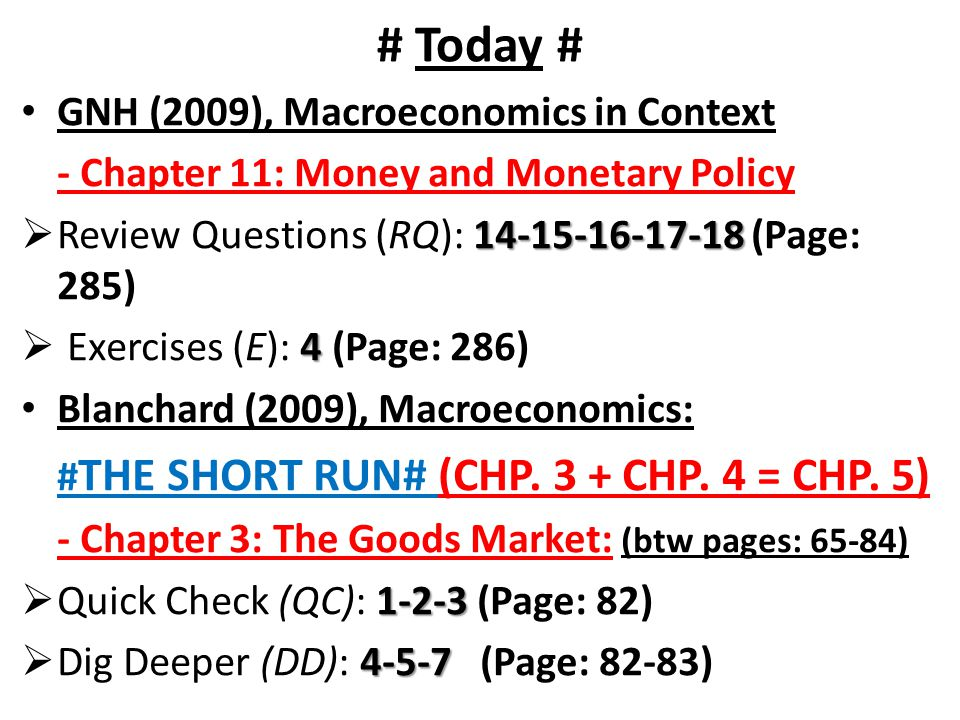 # Today # GNH (2009), Macroeconomics in Context