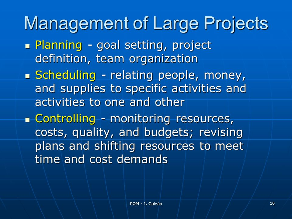 Management of Large Projects