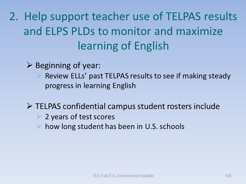 TEA Fall ELL Assessment Update