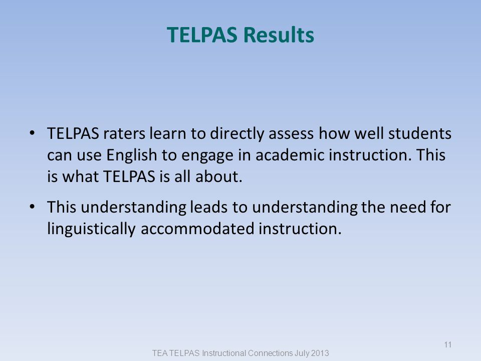 TEA TELPAS Instructional Connections July 2013