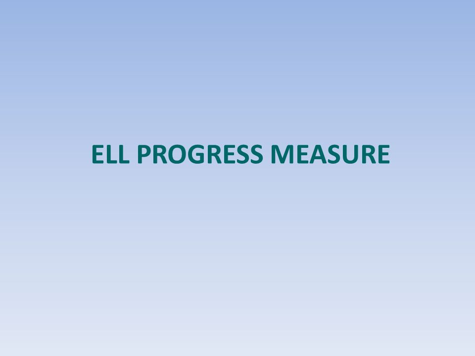 ELL Progress Measure