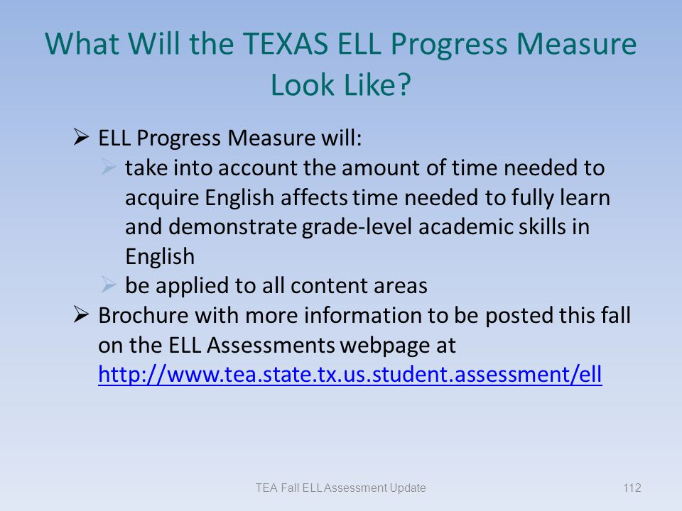 What Will the TEXAS ELL Progress Measure Look Like