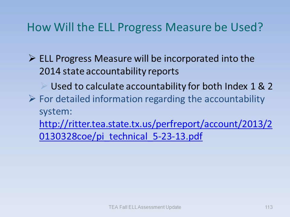 How Will the ELL Progress Measure be Used