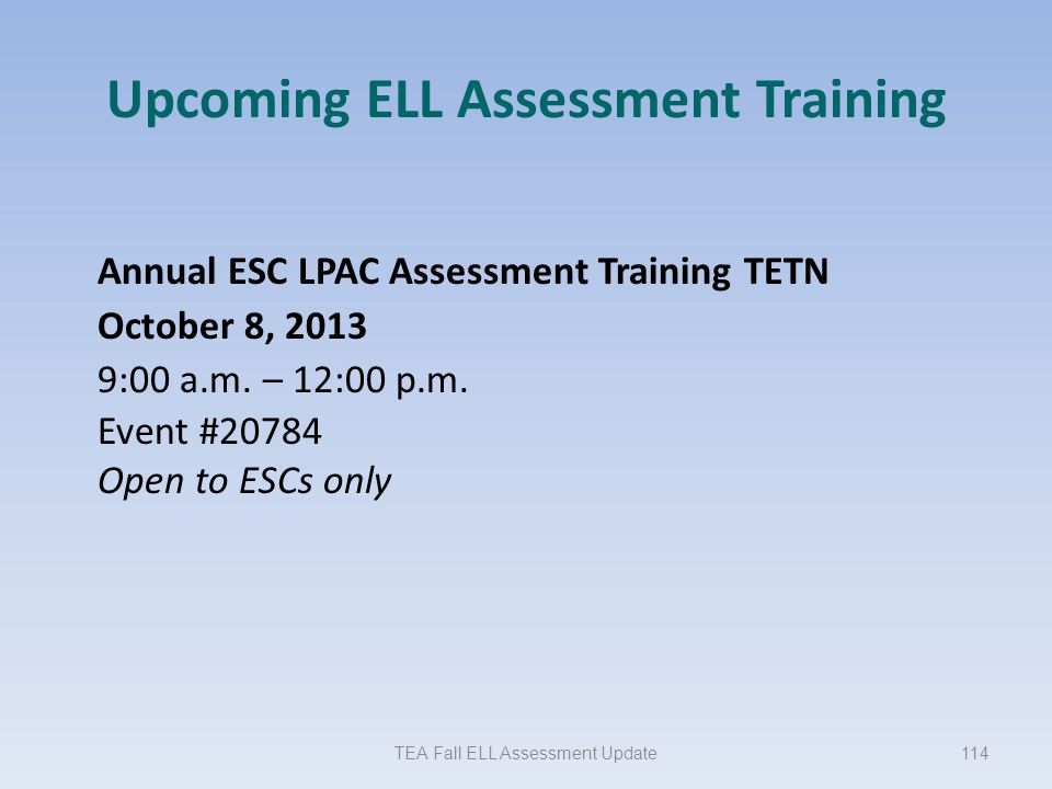Upcoming ELL Assessment Training