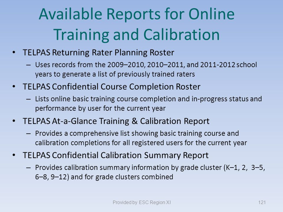 Available Reports for Online Training and Calibration