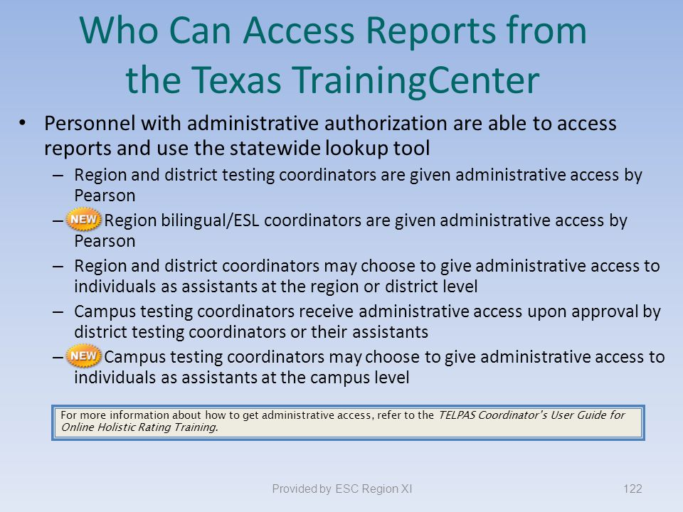 Who Can Access Reports from the Texas TrainingCenter
