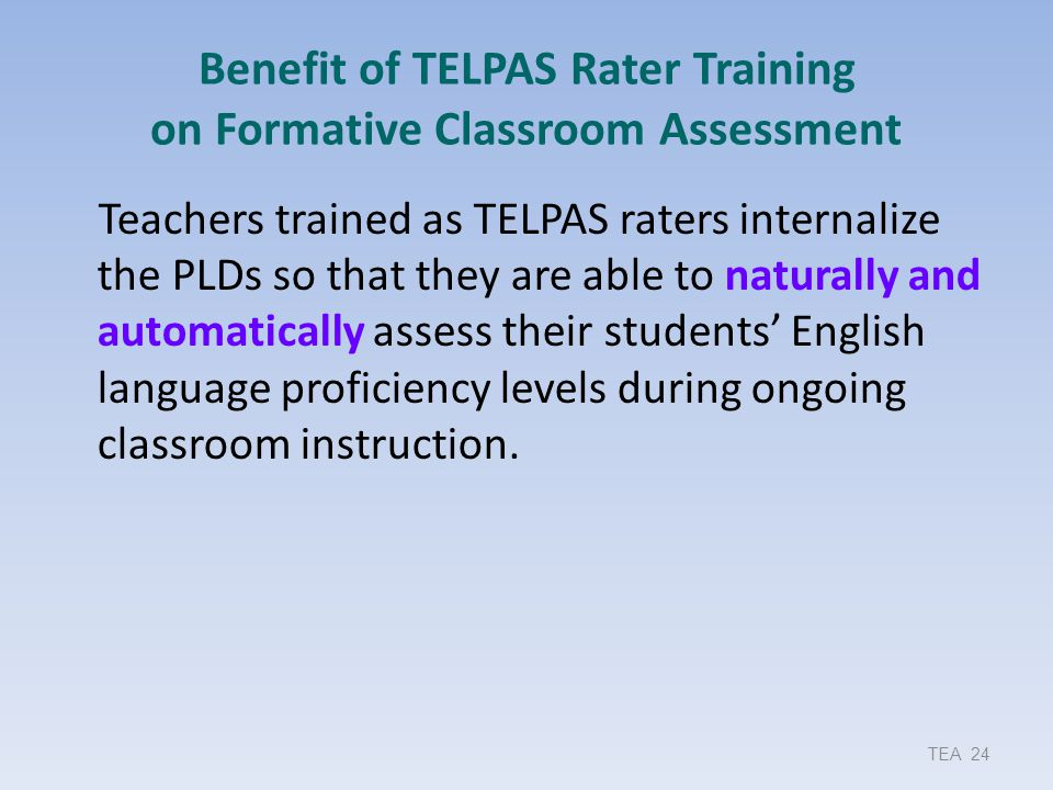 Benefit of TELPAS Rater Training on Formative Classroom Assessment