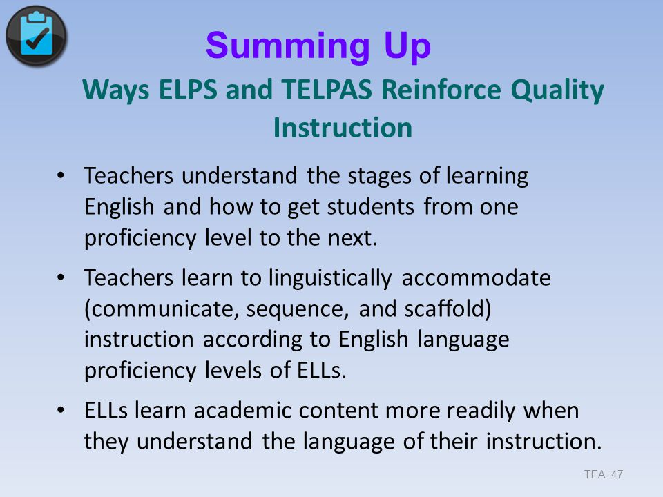 Ways ELPS and TELPAS Reinforce Quality Instruction