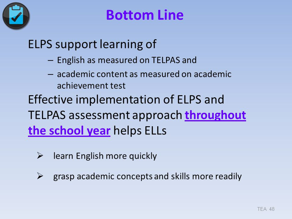 Bottom Line ELPS support learning of