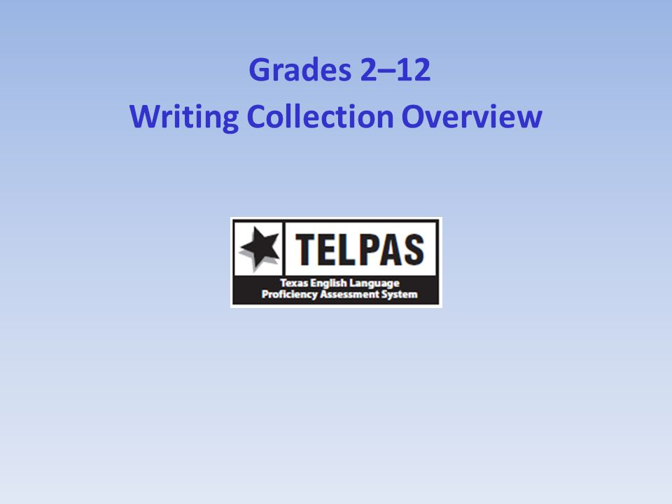 Grades 2–12 Writing Collection Overview