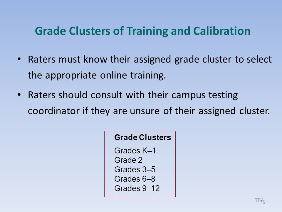Grade Clusters of Training and Calibration
